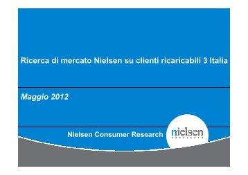 Ricerca di mercato Nielsen su clienti ricaricabili 3 Italia Maggio 2012