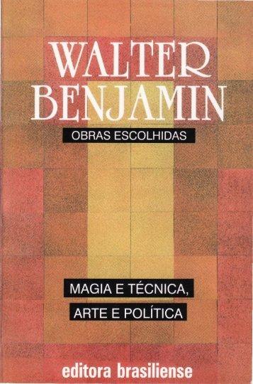 Benjamin, Walter O narrador.pdf - Afoiceeomartelo.com.br