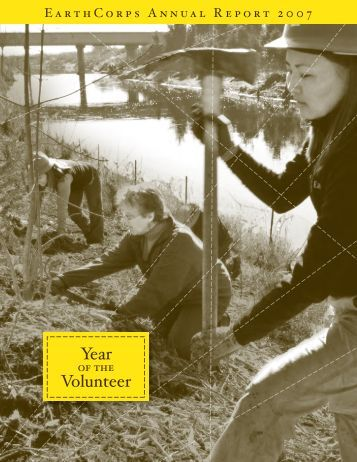 2007 Annual Report - EarthCorps