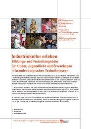 Industriekultur erleben! Bildungs - Brandenburger Technikmuseen
