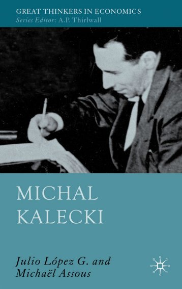 Michal Kalecki (Great Thinkers in Economics) - Free