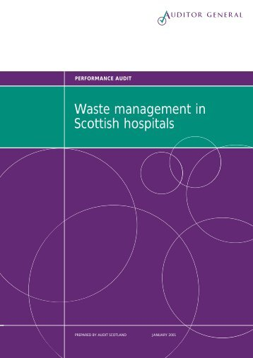 Waste management in Scottish hospitals (PDF | 124 ... - Audit Scotland