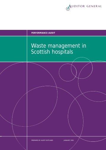 Waste management in Scottish hospitals (PDF | 124 ... - Audit Scotland