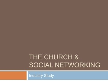the church & social networking - Church Technology Review