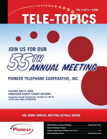 Tele-Topics - 2008 - Vol 2 of 6.pdf - Pioneer Telephone Cooperative ...
