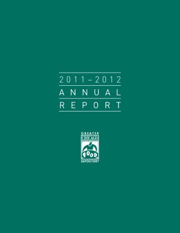 2011–2012 annualreport - Greater Chicago Food Depository