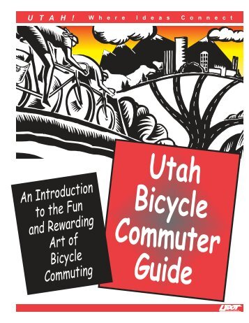 Utah Bicycle Commuter's Guide - Bicycling Life