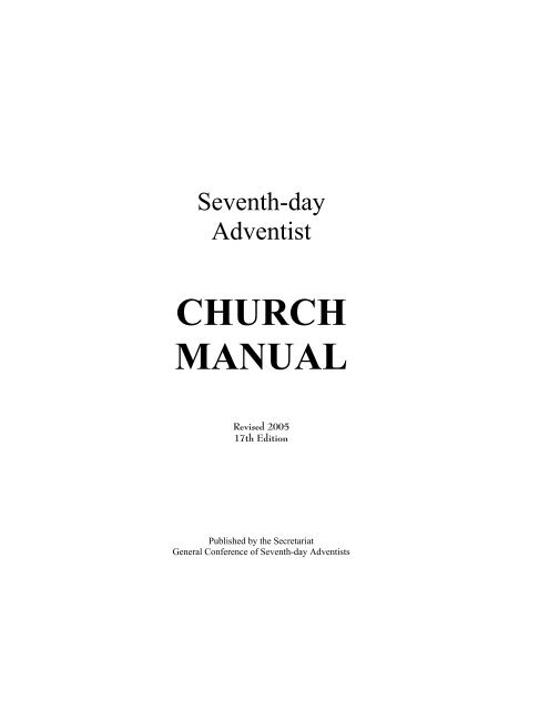 Church manual general conference of seventh-day adventists.