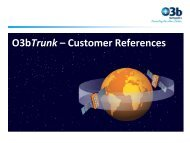 O3bTrunk – Customer References - O3b Networks