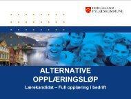 ALTERNATIVE OPPLÆRINGSLØP - Hordaland fylkeskommune