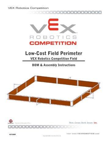 Low Cost Field Perimeter Vex Robotics