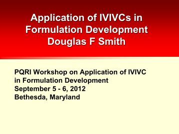 Applications of IVIVC in Formulation Development - PQRI