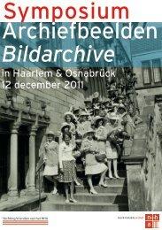 Symposium Archiefbeelden Bildarchive - Noord-Hollands Archief