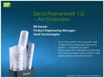 Zend Framework 1.0 – An Overview