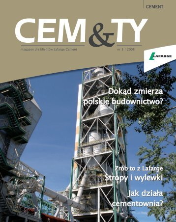 Gazeta dla Klientów - CEM&TY; nr 5 - Lafarge