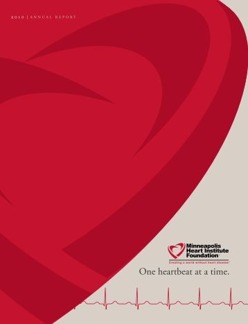 2010 Annual Report - Minneapolis Heart Institute Foundation