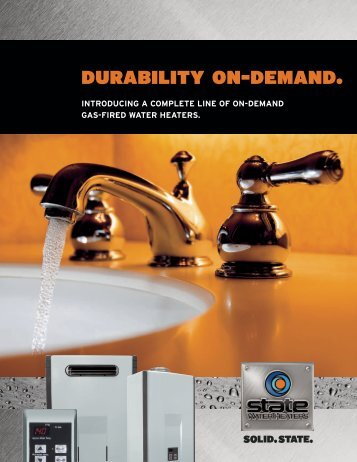 durability on-demand. - State Water Heaters