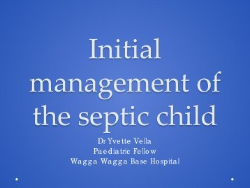 Initial management of the septic child - Emergency Care Institute