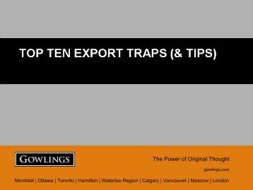 TOP TEN EXPORT TRAPS (& TIPS) - Gowlings