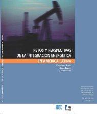 Retos y perspectivas de la integración energética en ... - FES Ecuador