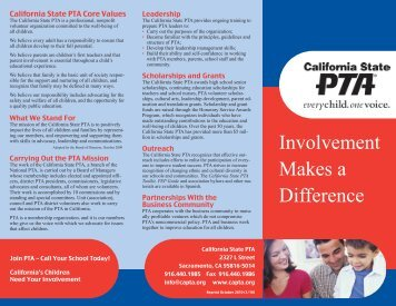 Involvement Makes a Difference - The California State PTA