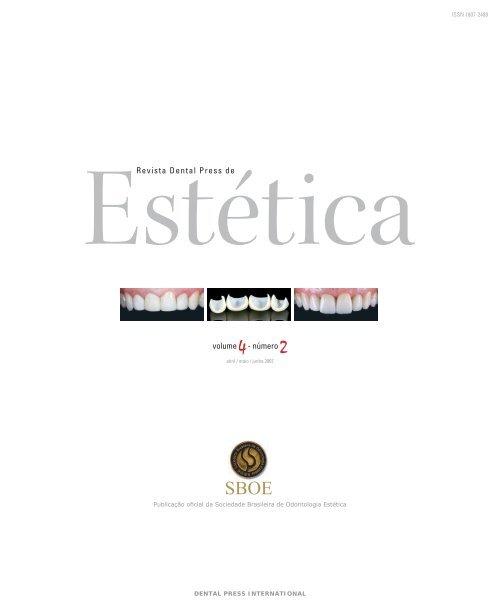 Revista Dental Press de Estética V olume 4 - Número 2 - Abril / Maio ...