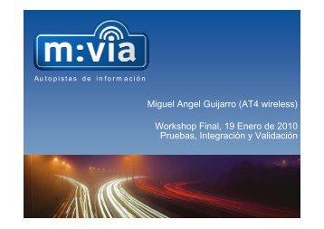 Integración, pruebas y resultados técnicos del sistema m:Vía