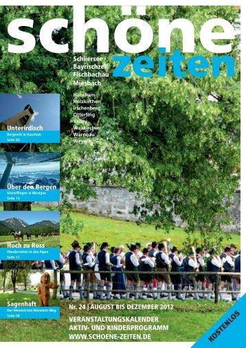 Schöne Zeiten, Ausgabe 24, August - Dezember 2012