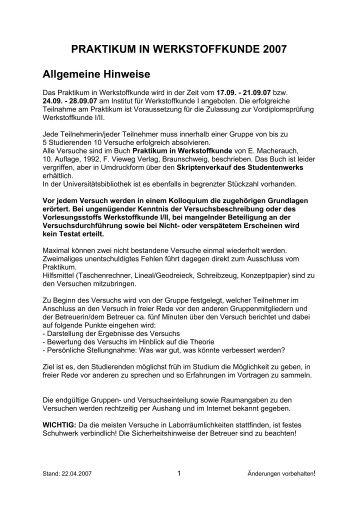 PRAKTIKUM IN WERKSTOFFKUNDE 2007 Allgemeine Hinweise