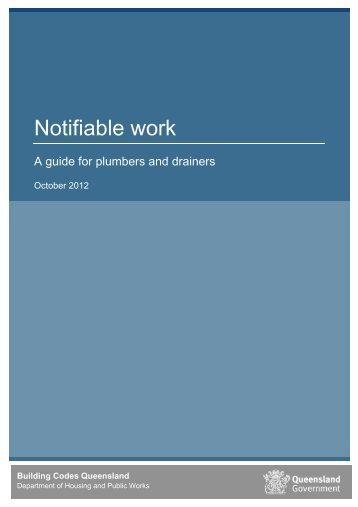 Notifiable work a guide for plumbers and drainers - Department of ...