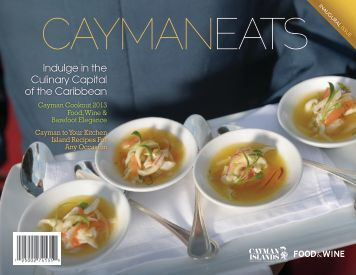Indulge in the Culinary Capital of the Caribbean - Cayman Islands