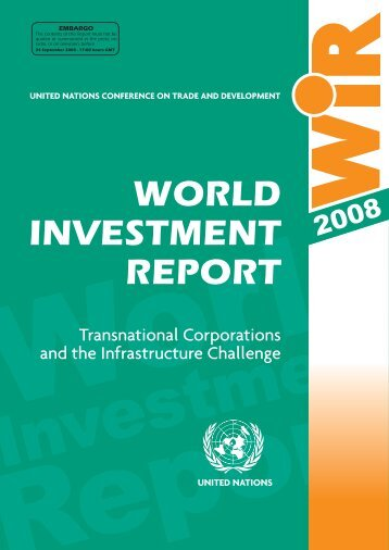 World Investment Report 2008 - UNCTAD Virtual Institute