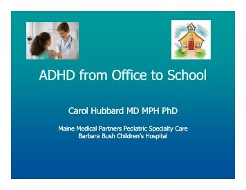 ADHD from Office to School - Maine Chapter of the American ...