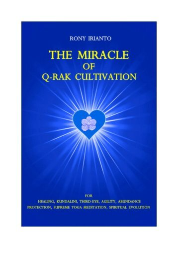 The Miracle Of Q-RAK Cultivation