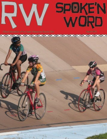 Official Newsletter of the Rapid Wheelmen Bicycle Club August 2012