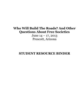 Who Will Build the Roads Student Binder - Foundation for Economic ...