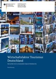Wirtschaftsfaktor Tourismus Deutschland (Kurzfassung) - BMWi