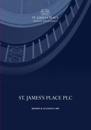report & accounts 2007 - St James's Place