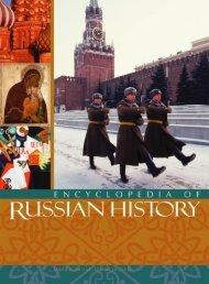 Encyclopedia of Russian History Volume 1