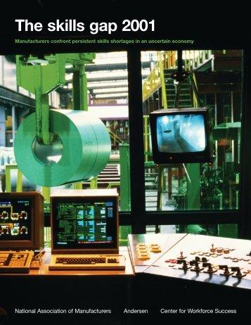 2001 Skills Gap Report - Manufacturing Institute