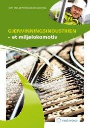 GJENVINNINGSINDUSTRIEN – et miljølokomotiv - Norsk Industri