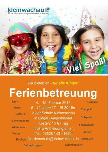 Informationsblatt zum Angebot der Ferienbetreuung - Kleinwachau