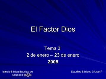 El Factor Dios - Iglesia Biblica Bautista de Aguadilla, Puerto Rico