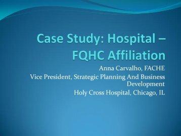Case Study: Hospital – FQHC Affiliation
