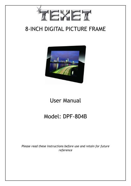 8 Inch Digital Picture Frame User Manual Model Dpf Texet