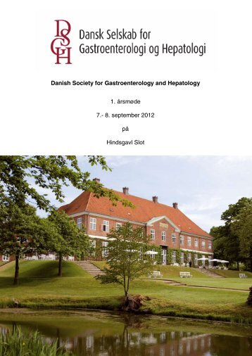 Danish Society for Gastroenterology and Hepatology 1 ... - fra DSGH