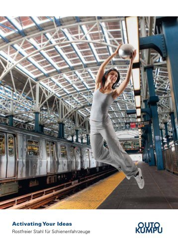 Rostfreier Stahl für Schienenfahrzeuge - Outokumpu
