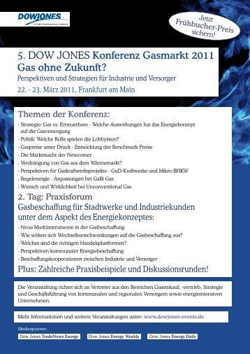 5. DOW JONES Konferenz Gasmarkt 2011 Gas ohne Zukunft?