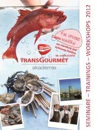 Gastro-Kunden Seminar der REWE ... - TransGourmet Seafood