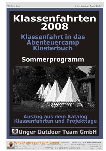 Klassenfahrten Aktivprogramm im ... - Unger Outdoor Team GmbH